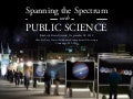 Spanning the Spectrum with Public Science