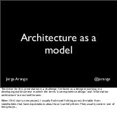 Architecture as a model