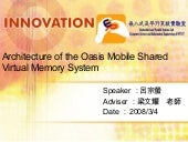 Architecture of the oasis mobile shared virtual memory system