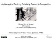 A Perspective on Archiving the Scholarly Record