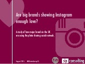 Are big brands showing instagram enough love?