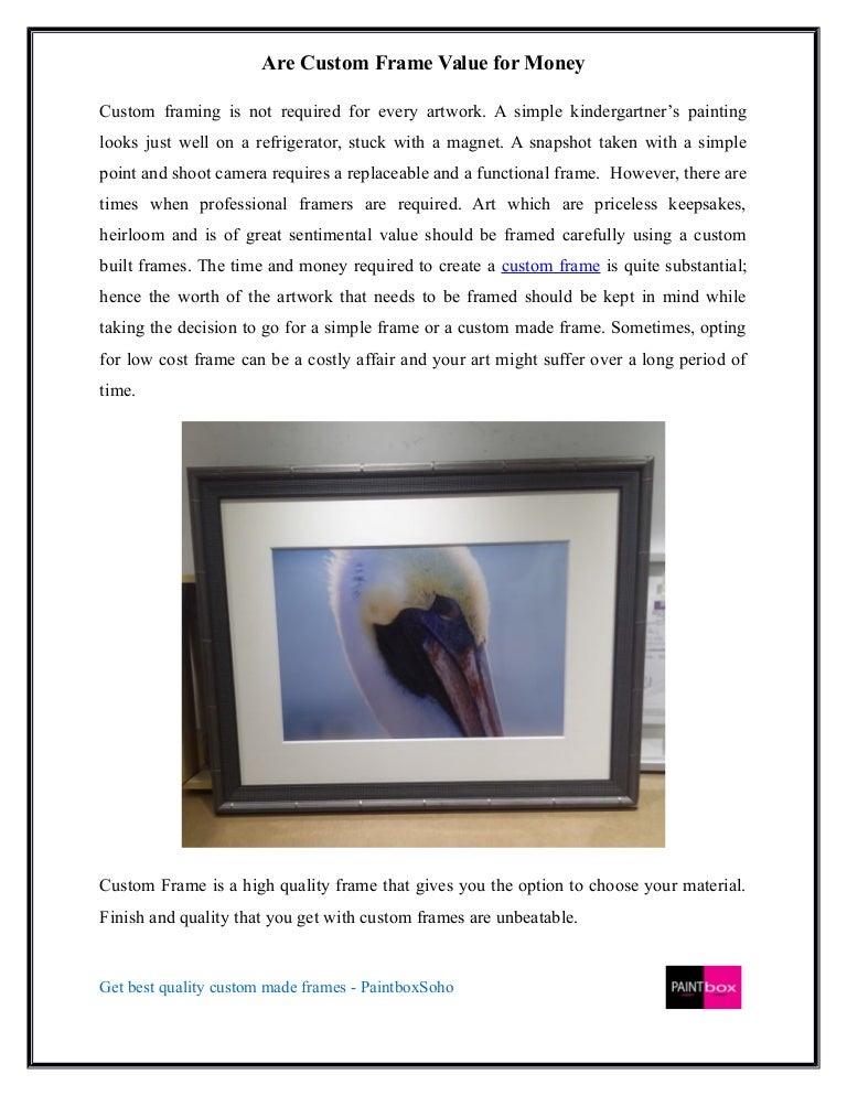 Are custom frame value for money