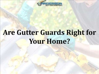Are Gutter Guards Right for Your Home?