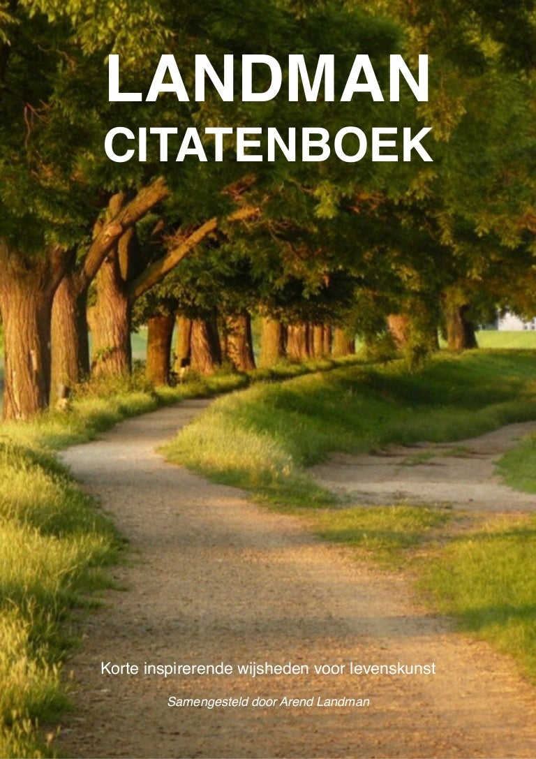 Citaten Over De Winter : Arend landman citatenboek korte inspirerende wijsheden voor levenskunu