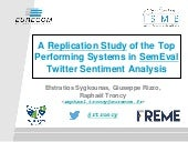 A replication study of the top performing systems in SemEval twitter sentiment analysis