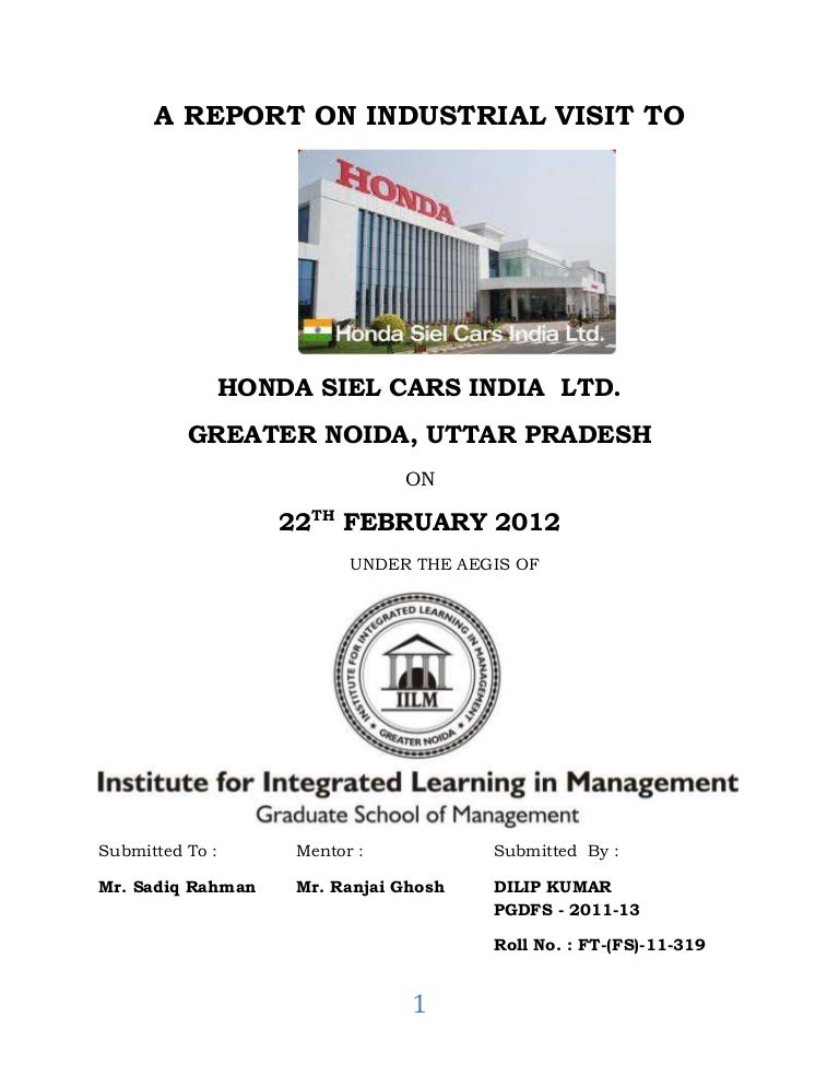 A report on industrial visit to honda motors dilip