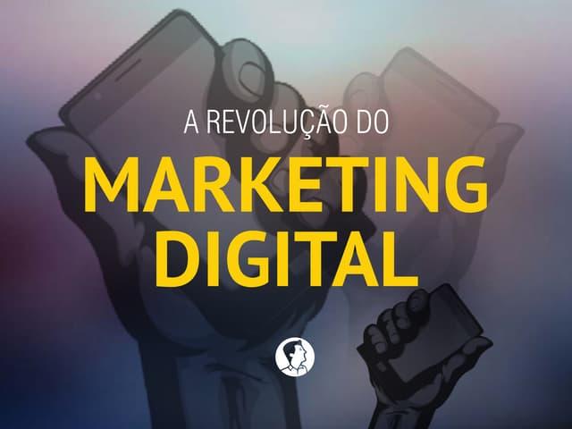 A Revolução do Marketing Digital: Planeje sua marca na web