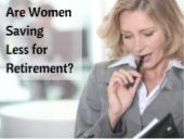 Are Women Saving Less for Retirement?