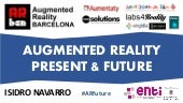 Present & Future, Augmented Reality & Virtual Reality
