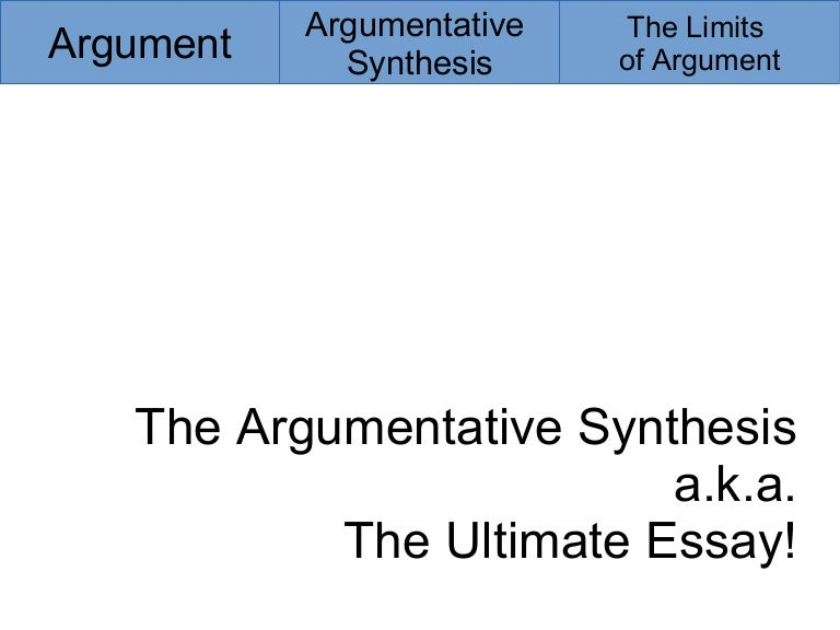 Argumentative Synthesis