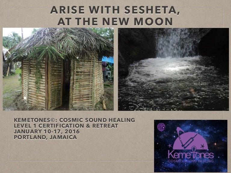Arise With Sesheta At The New Moon Kemetones Level 1 Certification