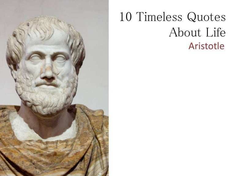 Pftw Aristotle Quote: 10 Awesome Aristotle Quotes On Life