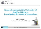 Research Support at the University of Bradford Library: Investigating the Needs of Researchers