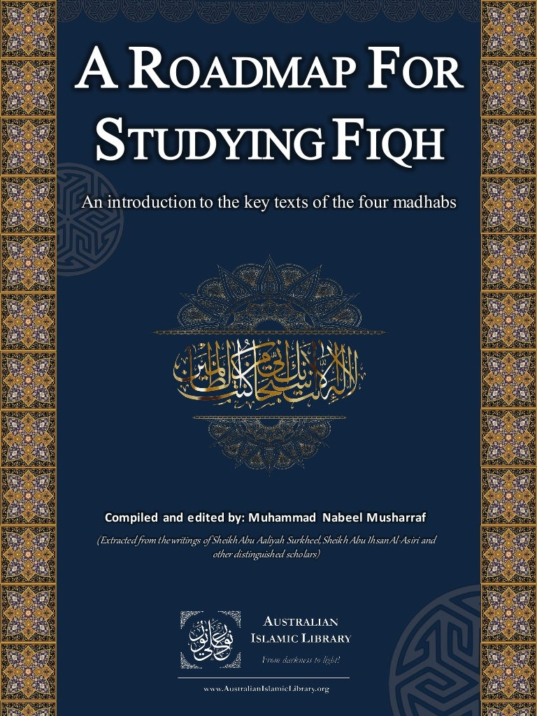 A roadmap for studying fiqh of the four sunni schools