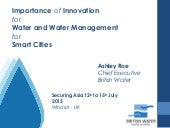Importance of Innovation for Water and Water Management for Smart Cities - Ashley Roe