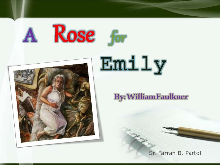 A Rose For Emily Ppt