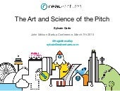 The Art and Science of the Startup Pitch