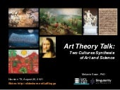 Art Theory: Two Cultures Synthesis of Art and Science
