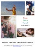 Artes gerais. Artes Visuais, Dança, Teatro e Música.