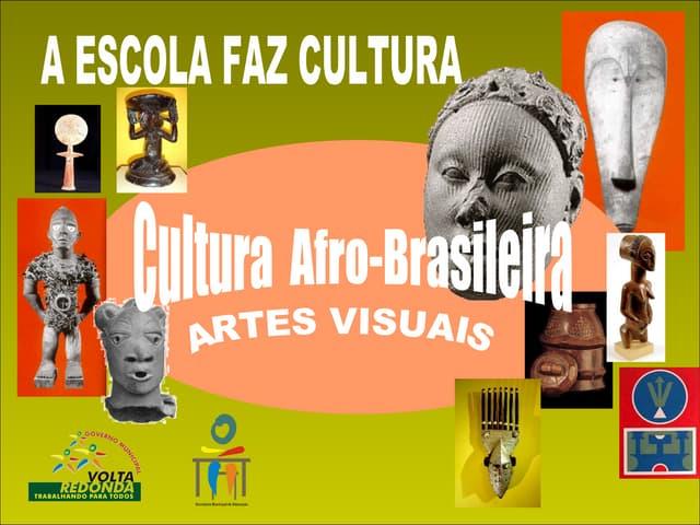 Artes visuais afro brasileira (síntese)