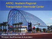 ASCE OC Geo-Institute Luncheon - ARTIC: Anaheim Regional Transportation Intermodal Center September 2016