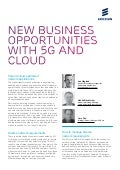 New business opportunities with 5G and cloud