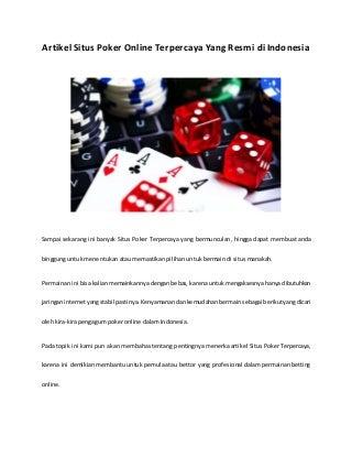 Game Poker Online Dengan Kebahagiaan, Kemudahan Beserta Eksposur