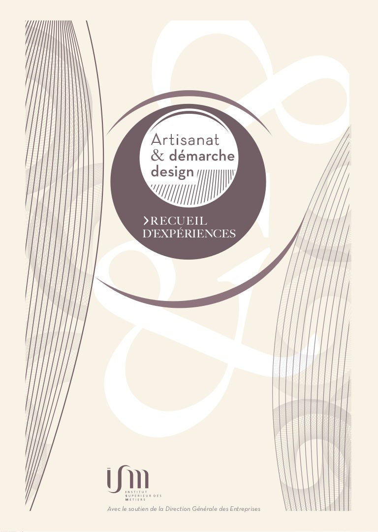 Institut Supérieur De Design Valenciennes artisanat & démarche design - recueil d'expériences