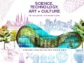 SCIENCE, TECHNOLOGY, ART + CULTURE (Edited version)  : the new approach on edutainment place