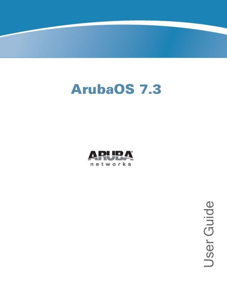 Aruba OS 7 3 User Guide