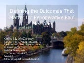 Defining the Outcomes that Matter for Perioperative Pain Medicine