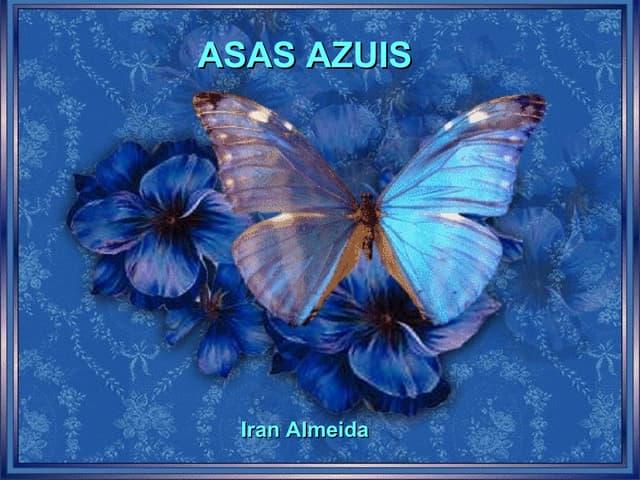 Asas azuis