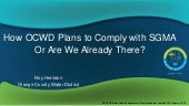 How OCWD Plans to Comply with SGMA, Or Are We Already There? | Roy Herndon, OCWD