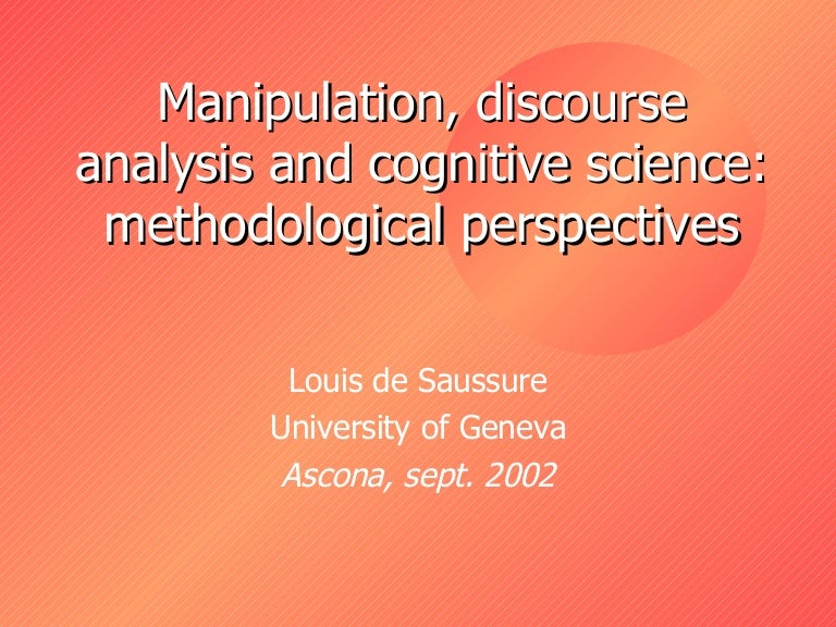 Manipulation, discourse and cognitive science: preliminary
