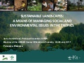 Sustainable landscapes: A means of managing social and environmental issues in the tropics