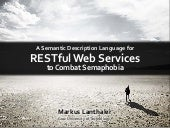 A Semantic Description Language for RESTful Data Services to Combat Semaphobia