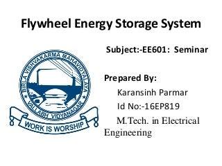 A seminar on flywheel energy storage system