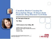 Canadian Border Crossing for Prescription Drugs