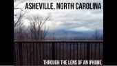 Asheville, NC - Through the Lens of an iPhone