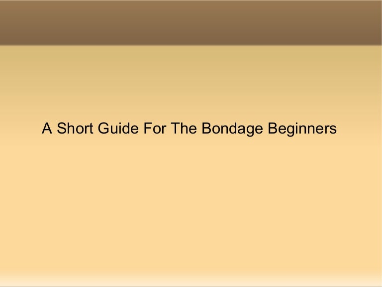 A Short Guide For The Bondage Beginners-2656
