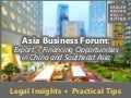 Asia Business Forum: Export + Financing Opportunities in China and Southeast Asia