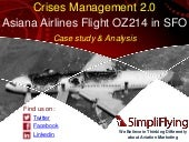 Asiana Flight 214 crash in SFO - Crises Management Case Study and Analysis