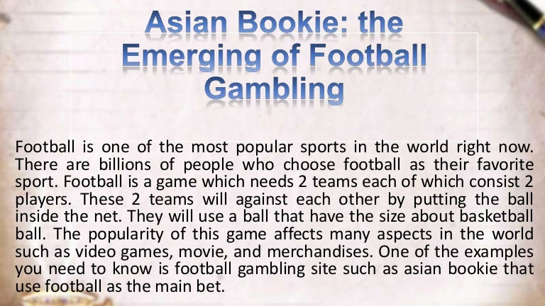 asian bookie the emerging of football gambling