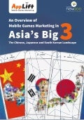 An Overview of Mobile Games Marketing in Asia's Big 3
