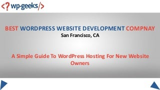 A simple guide to word press hosting for new website owners