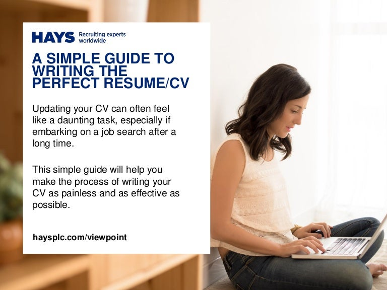 a simple guide to writing the perfect resumecv
