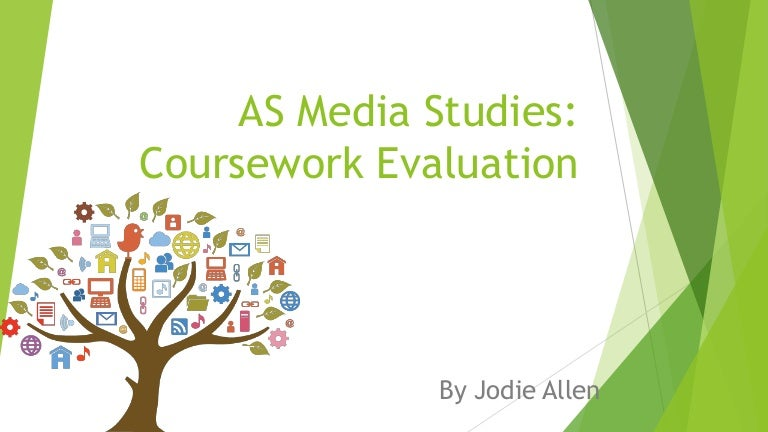 as level media studies coursework evaluation As and a level specification media studies  6 coursework administration 27  two of the three different media platforms, with an evaluation of the.