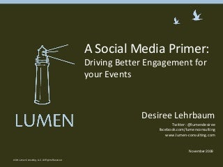 A Social Media Primer Driving Better Engagement For Your Events