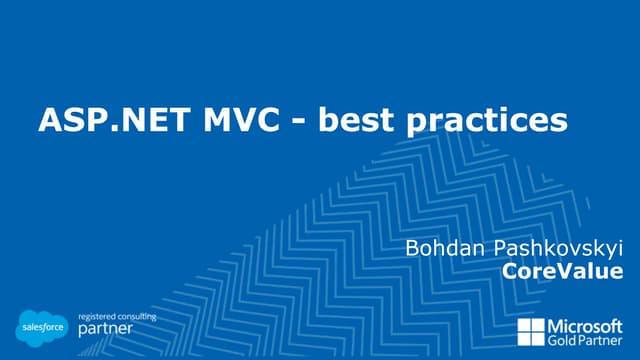 ASP .NET MVC - best practices