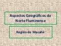 Aspectos geográficos do norte fluminense